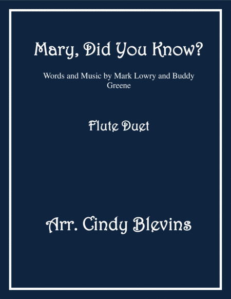 Mary, Did You Know? arranged for Flute Duet