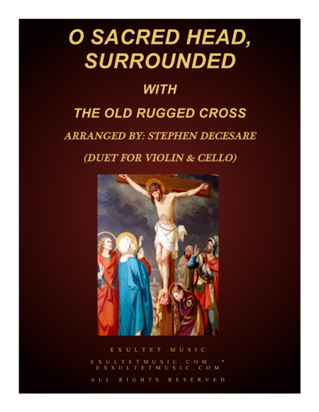 O Sacred Head, Surrounded (with The Old Rugged Cross) (Duet for Violin & Cello)