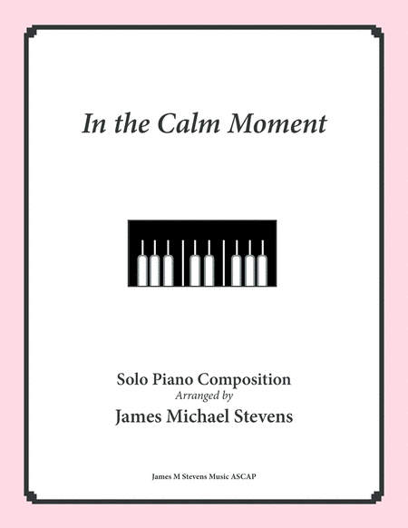 In the Calm Moment - Reflective Piano