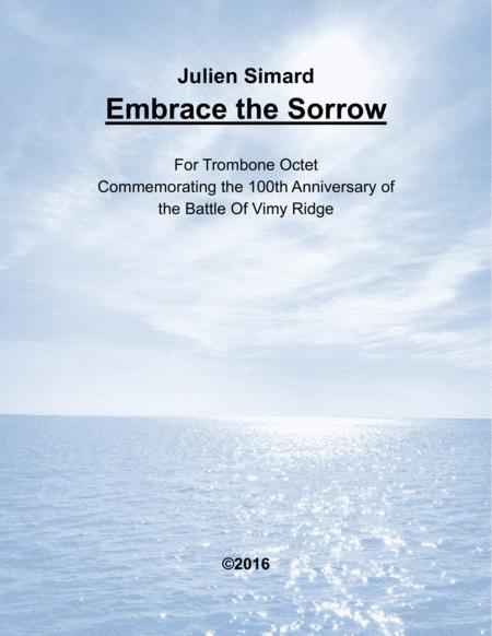 Embrace the Sorrow