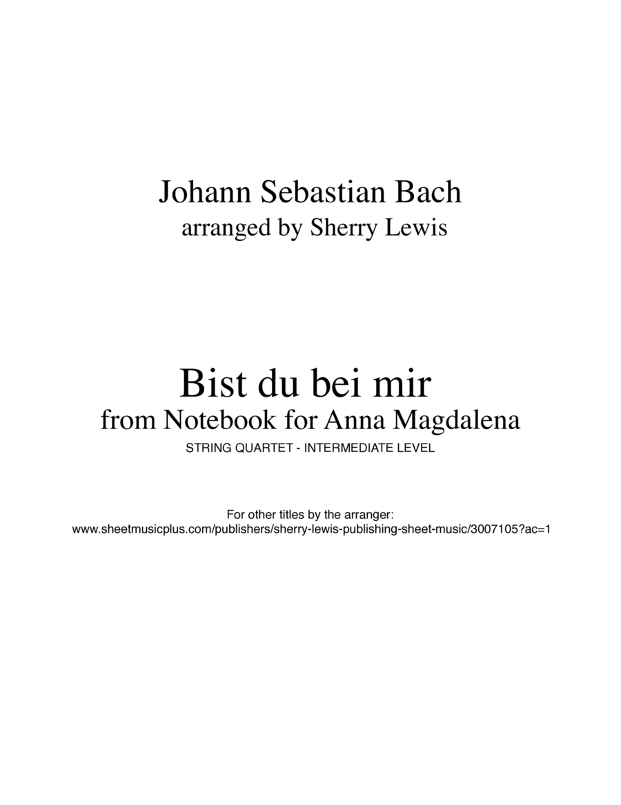 Bist du bei mir by J.S.Bach for String Quartet, String Trio, String Duo and Solo Violin