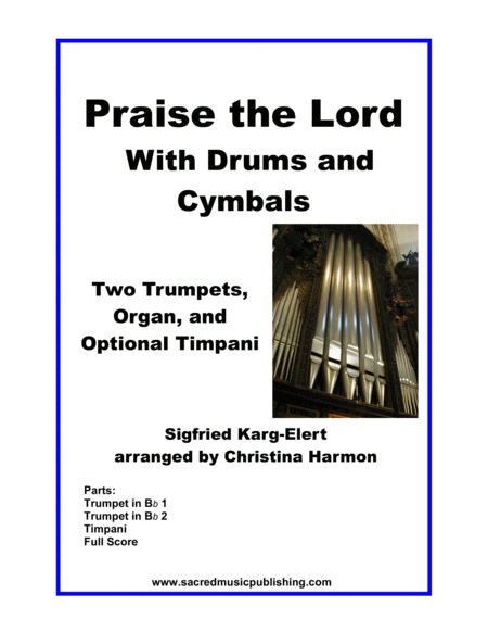 Praise the Lord with Drums and Cymbals –  Two Trumpets, Organ and Optional Timpani