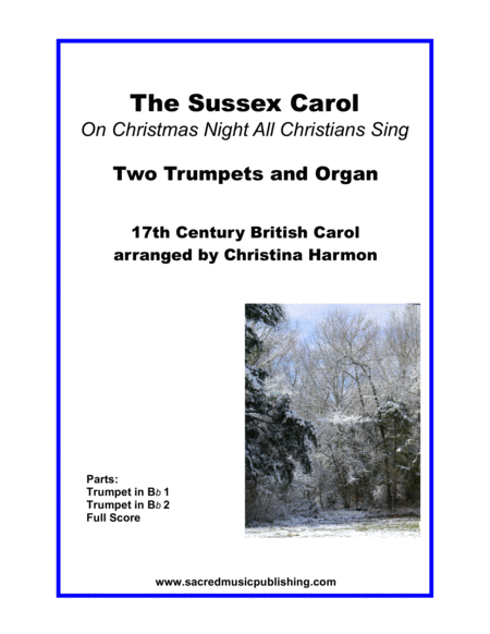 The Sussex Carol (On Christmas Night All Christians Sing) -  Two Trumpets and Organ