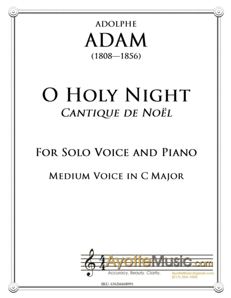 O Holy Night / Cantique de Noel for medium Voice in C Major