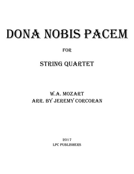 Dona Nobis Pacem for String Quartet
