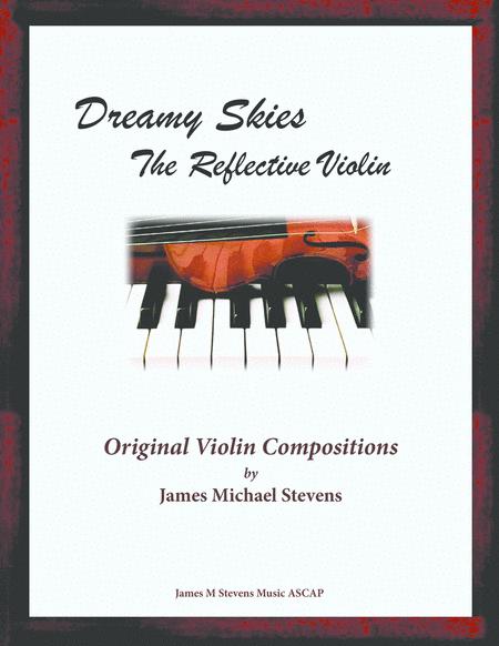 Dreamy Skies - The Reflective Violin