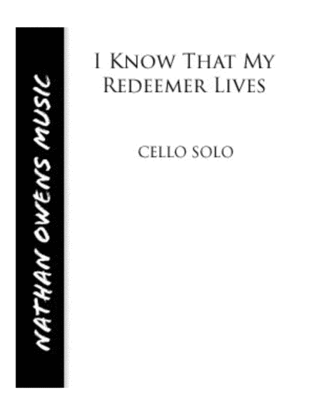 I Know That My Redeemer Lives - Cello/Piano