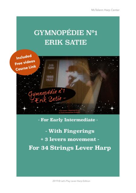 GYMNOPEDIE N°1 - ERIK SATIE -FOR LEVER HARP - ARGT BY EVE MCTELENN