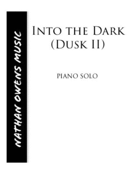 Dusk II (Into the Dark) - piano
