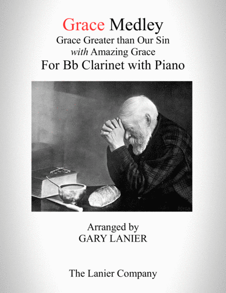 GRACE MEDLEY (for Bb Clarinet with Piano - Instrument Part included)