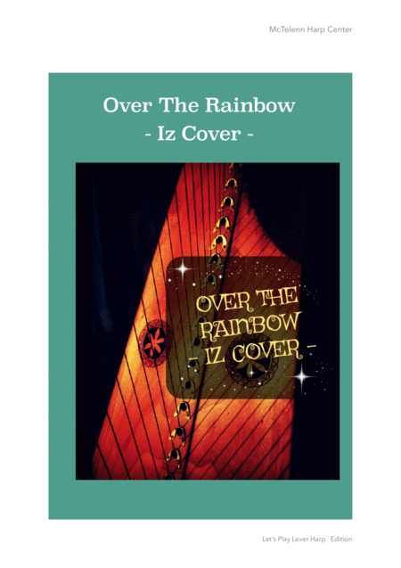 Over The Rainbow (from The Wizard Of Oz) - Iz Cover - For Lever Harp By Eve McTelenn