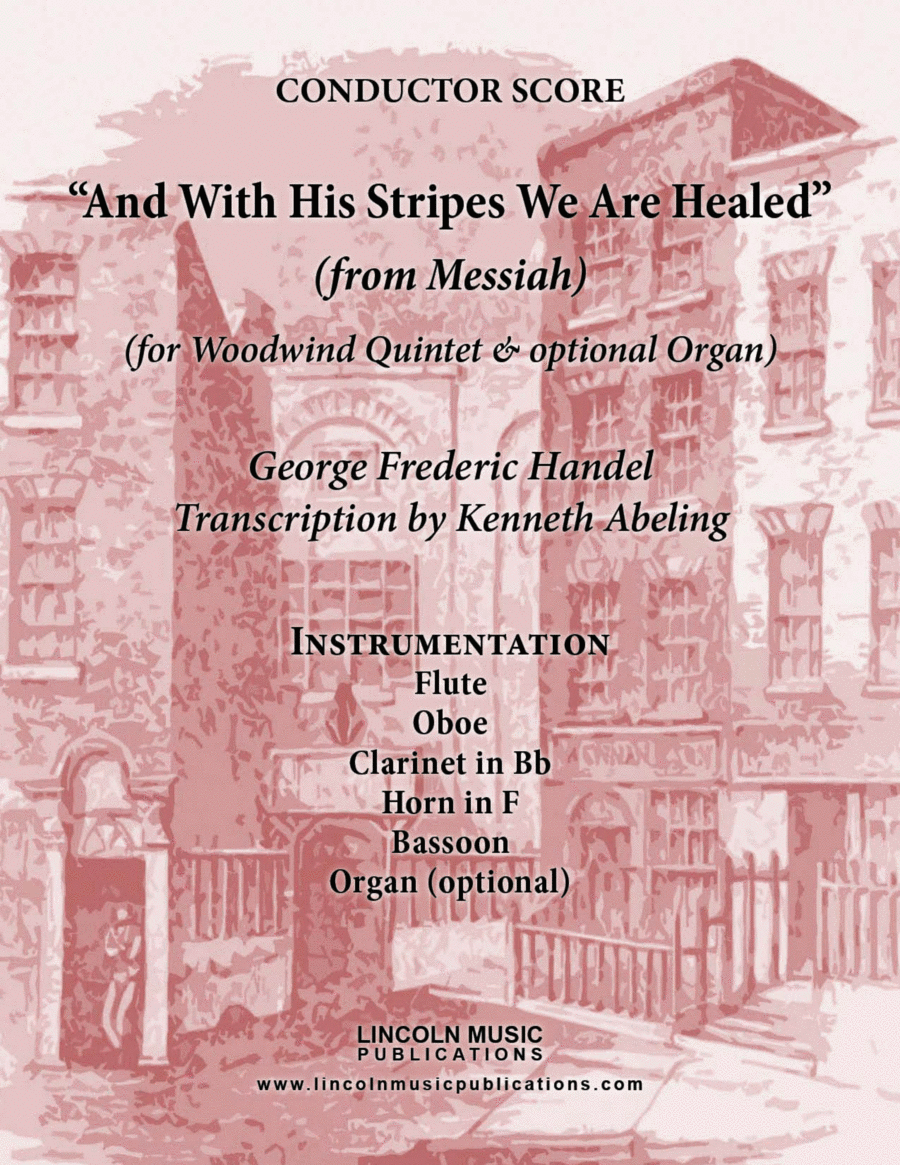 Handel - And With His Stripes We Are Healed (from Messiah) (for Woodwind Quintet & optional Organ)