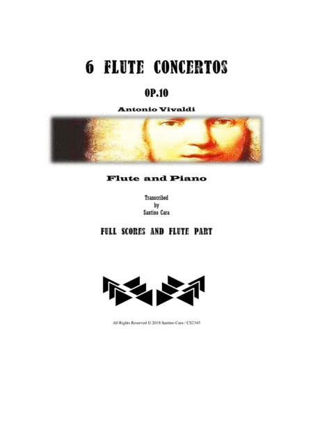 Vivaldi - Six Flute Concertos Op.10 for Flute and Piano - Full scores and Flute part