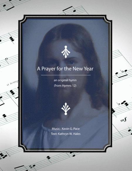 A Prayer for the New Year - an original hymn