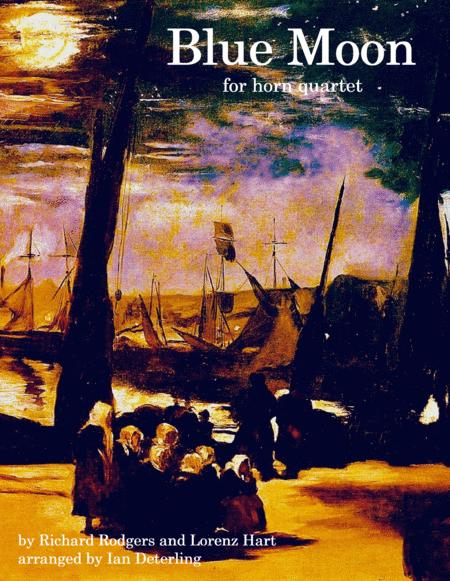 Blue Moon (for Horn Quartet)