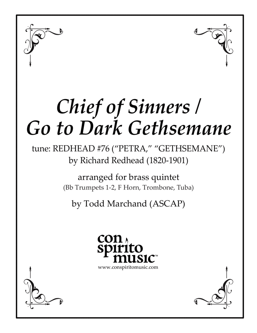 Chief of Sinners / Go to Dark Gethsemane — brass quintet