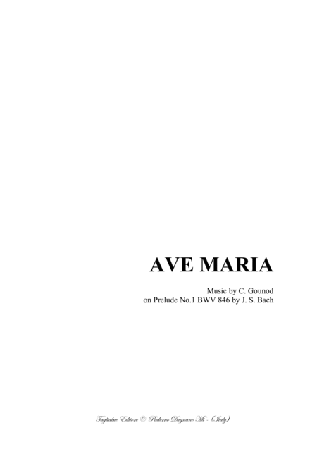 AVE MARIA - Bach-Gounod - For Soprano (or Tenor), or any instrument in C and Piano