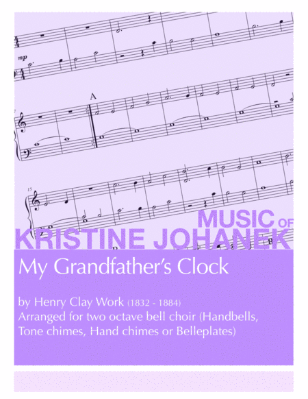 My Grandfather's Clock (2 octave handbell choir with optional woodblock)