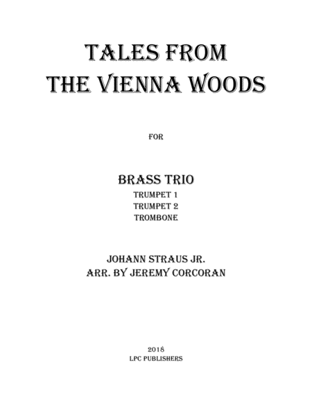 Tales From the Vienna Woods for Brass Trio