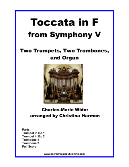 Widor Toccata in F from Symphony V for Brass Quartet and Organ