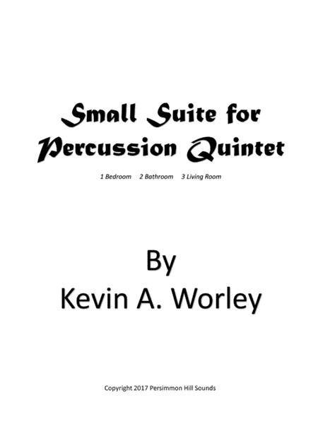 Small Suite for Percussion Quintet
