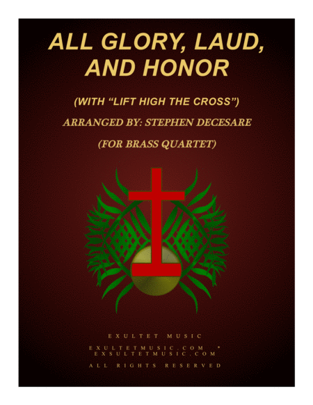 All Glory, Laud, And Honor (with