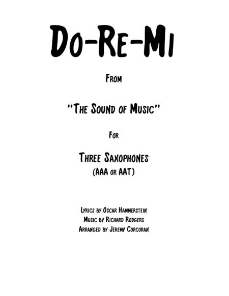 Do-Re-Mi for Three Saxophones (AAA or AAT)