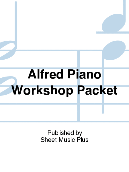 Alfred Piano Workshop Packet