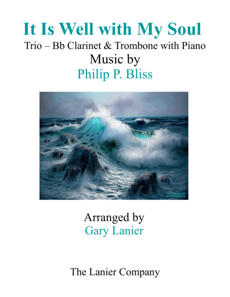 IT IS WELL WITH MY SOUL (Trio - Bb Clarinet & Trombone with Piano - Instrumental Parts Included)
