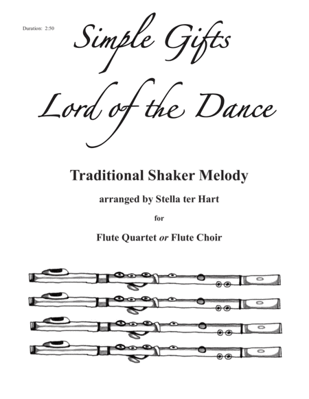 Simple Gifts/Lord of the Dance - flute quartet or choir (flute 1, 2, 3, 4 and piccolo)