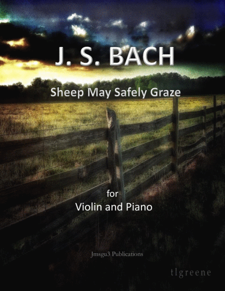 Bach: Sheep May Safely Graze for Violin & Piano