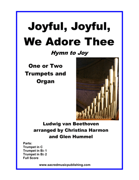 Joyful, Joyful, We Adore Thee (Hymn to Joy) –  One or Two Trumpets and Keyboard.