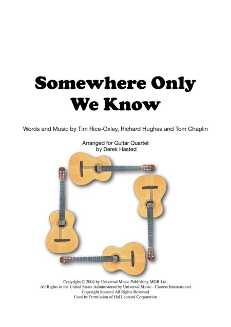 Somewhere Only We Know - Guitar Quartet