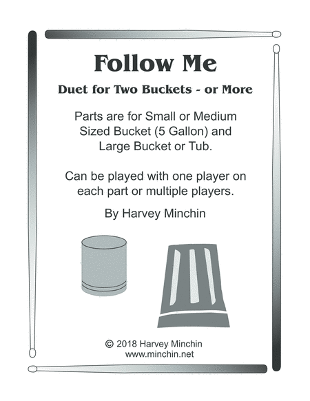 Follow Me, Duet for Two Buckets - or More