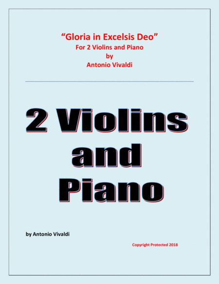 Gloria in Excelsis Deo  - for 2 Violins and Piano