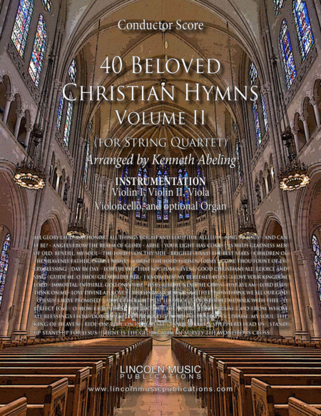 40 Beloved Christian Hymns Volume II (for String Quartet and optional Organ)