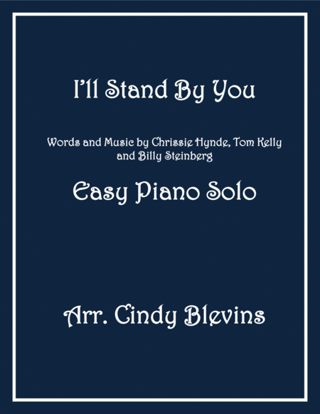 I'll Stand By You, arranged for Easy Piano Solo