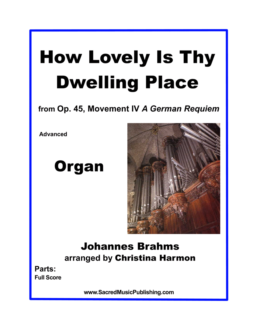 How Lovely Is Thy Dwelling Place - Organ