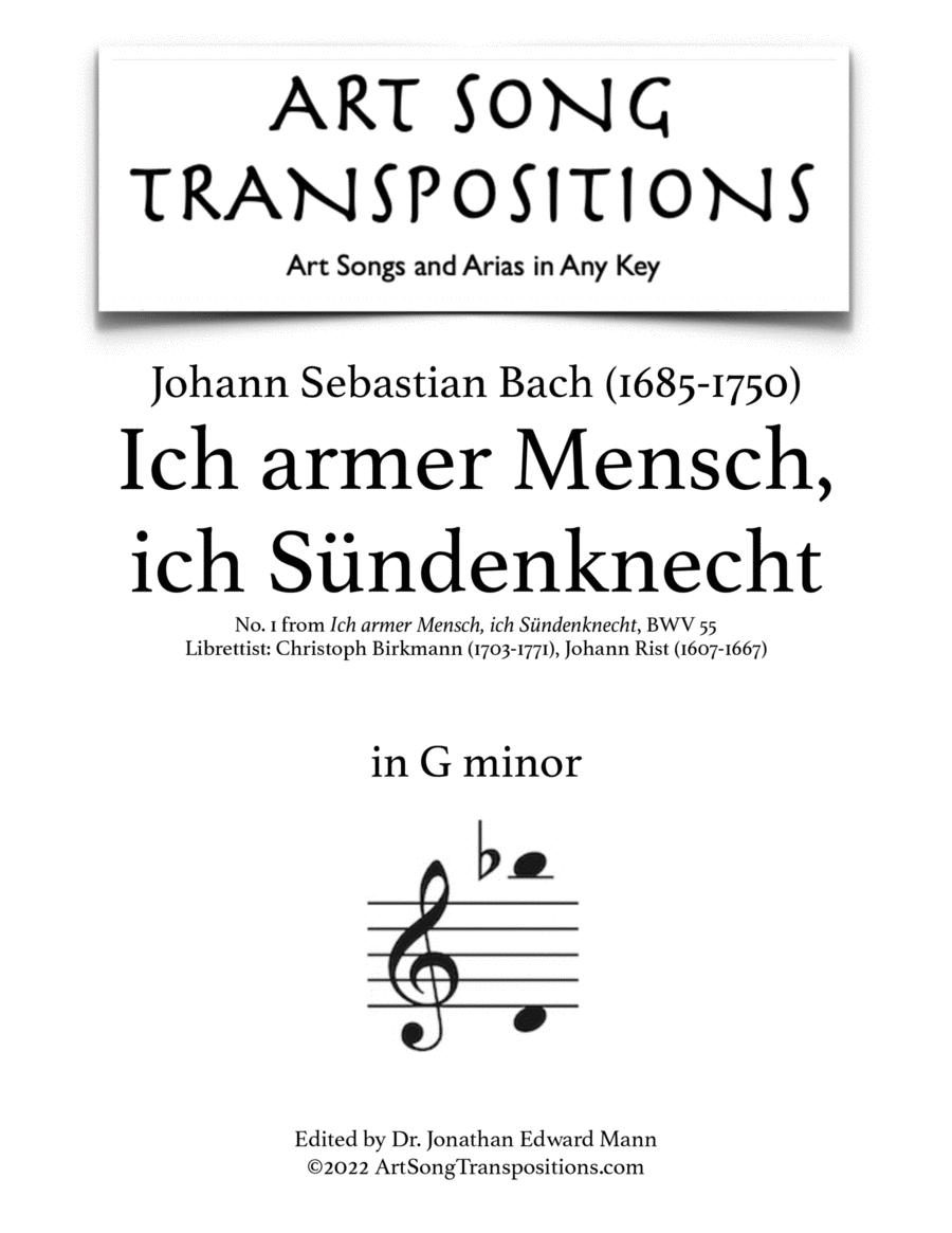 Ich armer Mensch, ich Sündenknecht, BWV 55 (3 high keys: G, F-sharp, F minor)