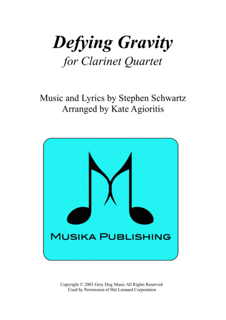 Defying Gravity - for Clarinet Quartet