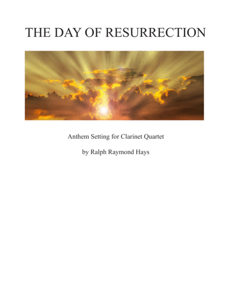 The Day of Resurrection (for Clarinet Quartet)