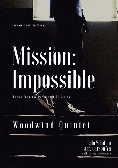 Mission: Impossible Theme  from the Paramount Television Series MISSION: IMPOSSIBLE for Woodwind Quintet