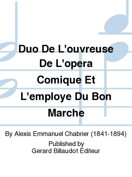 Duo De L'ouvreuse De L'opera Comique Et L'employe Du Bon Marche