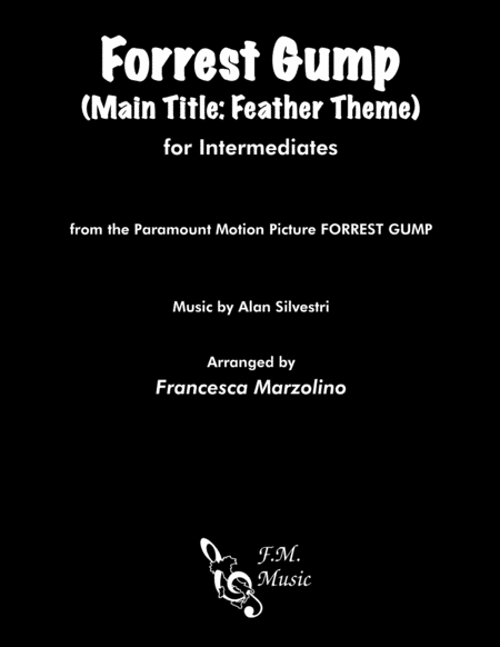 Forrest Gump - Main Title (Feather Theme)  from the Paramount Motion Picture FORREST GUMP