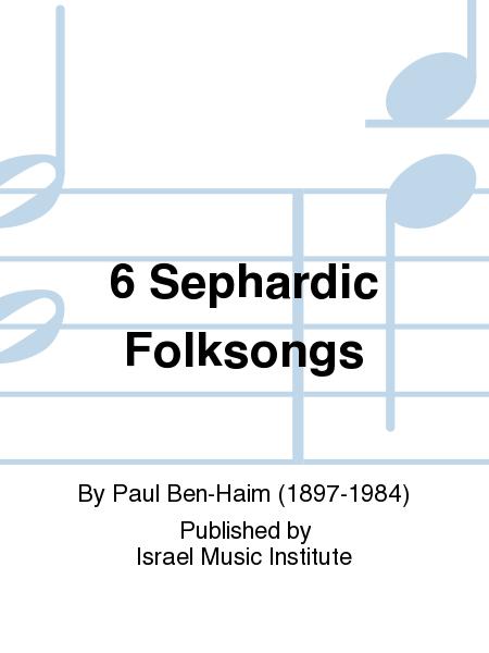 6 Sephardic Folksongs