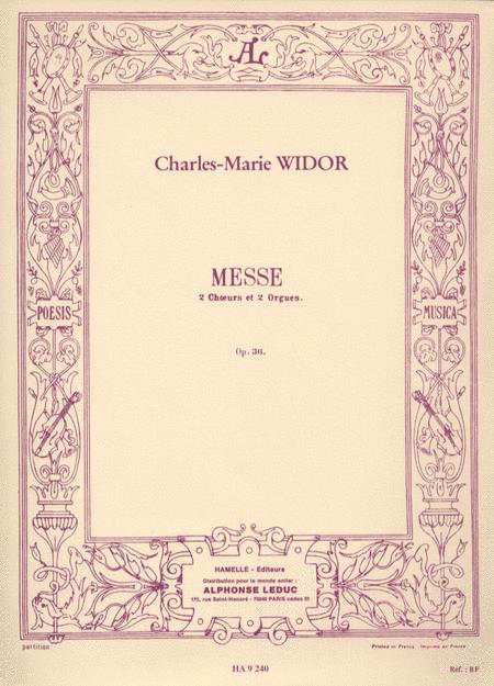 Messe, Op. 36(2 Choeurs 2 Orgues)