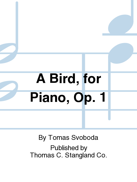 A Bird, for Piano, Op. 1