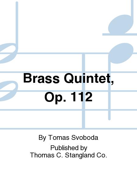 Brass Quintet, Op. 112