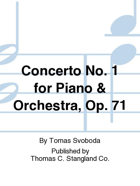 Concerto No. 1 for Piano & Orchestra, Op. 71