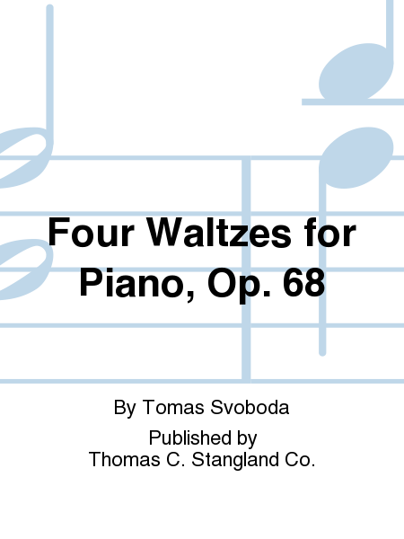 Four Waltzes for Piano, Op. 68